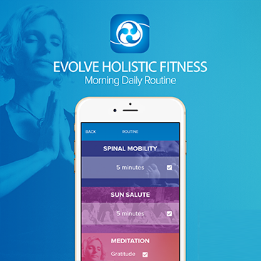 Evolve: Morning Routine